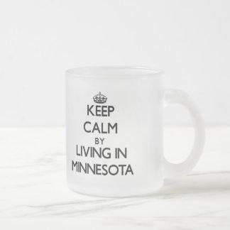 Guarde la calma viviendo en Minnesota Taza