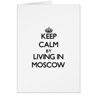 Guarde la calma viviendo en Moscú Tarjeta