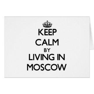 Guarde la calma viviendo en Moscú Felicitacion