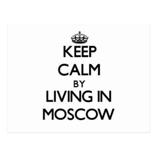 Guarde la calma viviendo en Moscú Tarjetas Postales