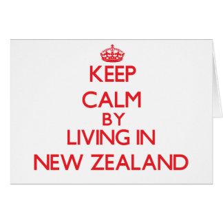 Guarde la calma viviendo en Nueva Zelanda Tarjeta De Felicitación