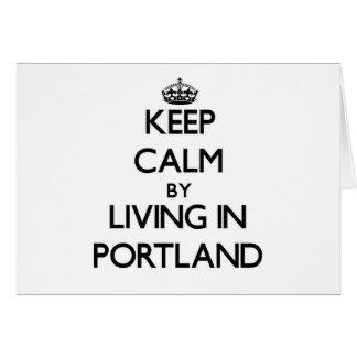 Guarde la calma viviendo en Portland Tarjeton