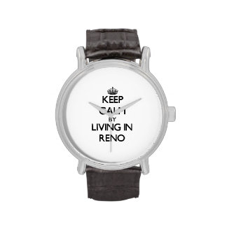 Guarde la calma viviendo en Reno Relojes