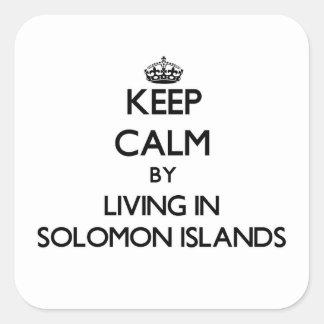 Guarde la calma viviendo en Solomon Island Colcomanias Cuadradases