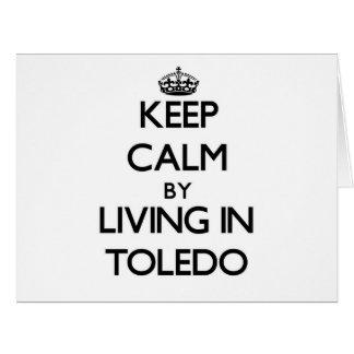 Guarde la calma viviendo en Toledo Felicitaciones