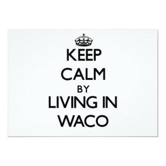 """Guarde la calma viviendo en Waco Invitación 5"""" X 7"""""""