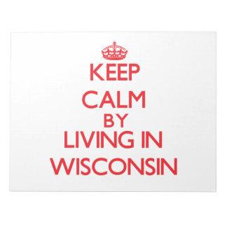 Guarde la calma viviendo en Wisconsin Libretas Para Notas