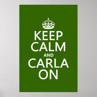 Guarde la calma y a Carla encendido - cualquier co Poster