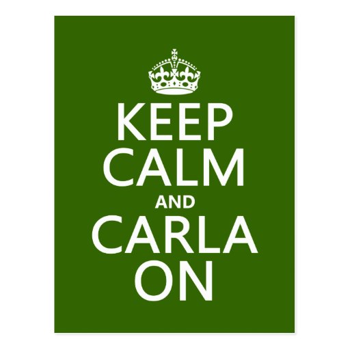 Guarde la calma y a Carla encendido - cualquier co Postales