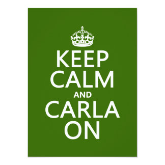 """Guarde la calma y a Carla encendido - cualquier Invitación 5.5"""" X 7.5"""""""