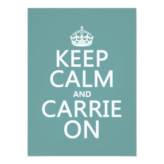 """Guarde la calma y a Carrie en (cualquier color de Invitación 5.5"""" X 7.5"""""""