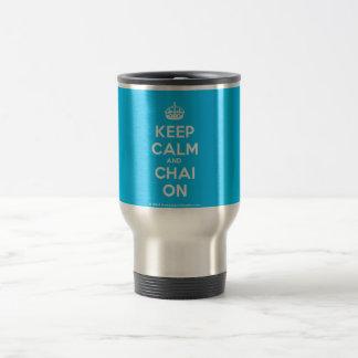 guarde la calma y a Chai en la taza del viaje