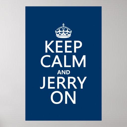 Guarde la calma y a Jerry en (cualquier color) Póster