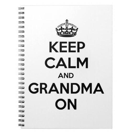 Guarde la calma y a la abuela encendido libreta