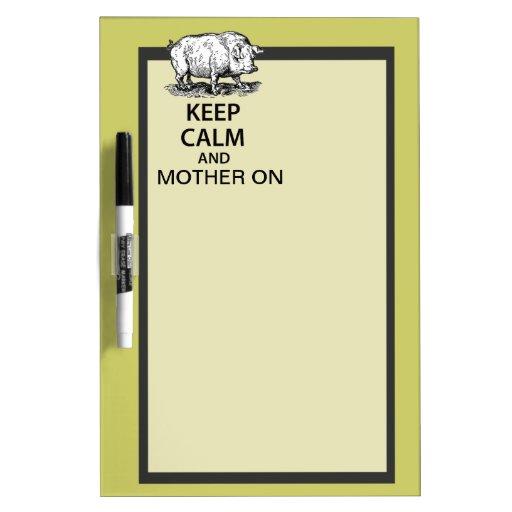 Guarde la calma y a la madre encendido tableros blancos