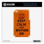 Guarde la calma y a la madre encendido skins para iPod touch 4G