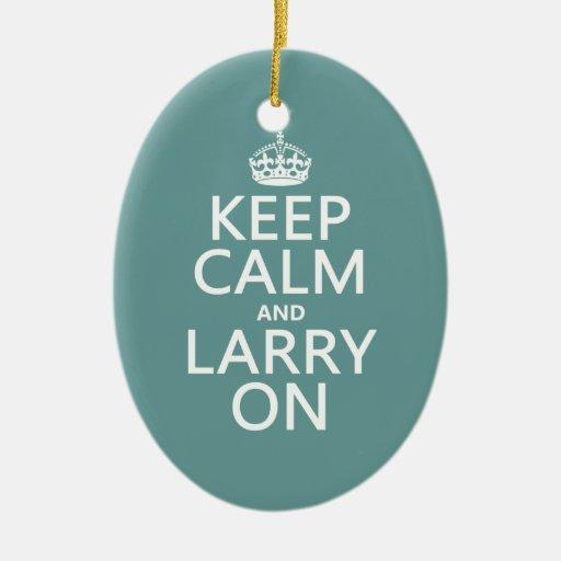 Guarde la calma y a Larry en (el color adaptable) Adorno Ovalado De Cerámica