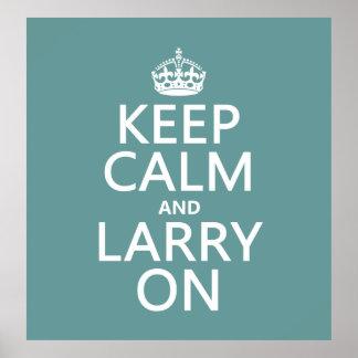 Guarde la calma y a Larry en (el color adaptable) Impresiones
