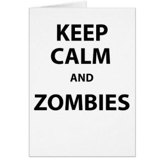 Guarde la calma y a los zombis tarjeta de felicitación
