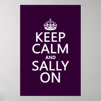 Guarde la calma y a Sally en (cualquier color) Posters