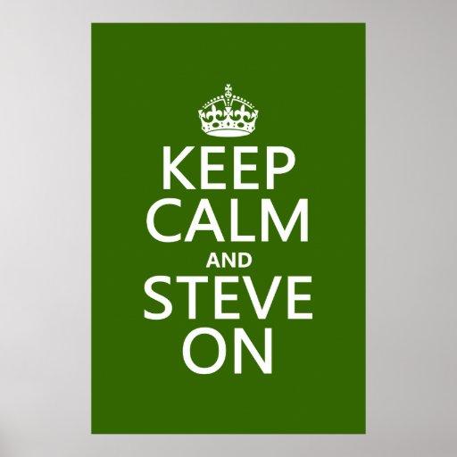 Guarde la calma y a Steve en (cualquier color) Impresiones