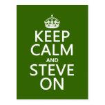 Guarde la calma y a Steve en (cualquier color) Postal