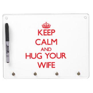 Guarde la calma y ABRACE a su esposa Pizarras Blancas De Calidad