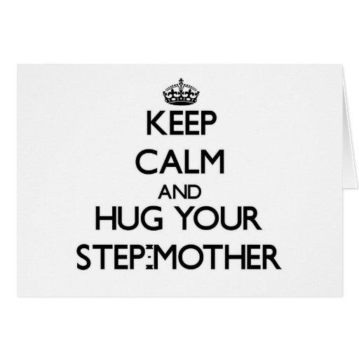 Guarde la calma y abrace a su madrastra felicitación