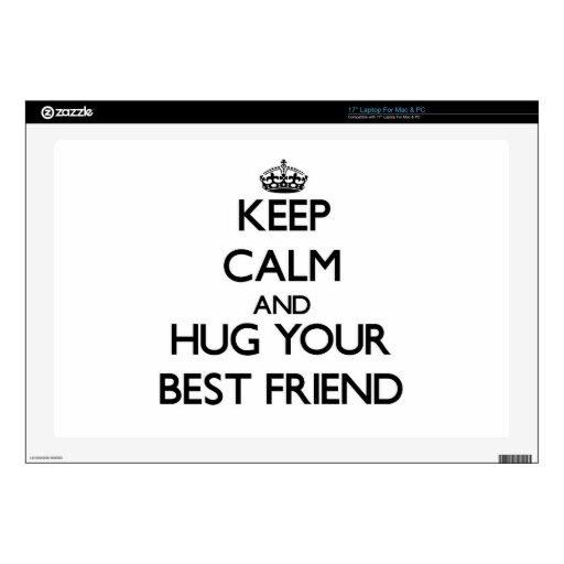 Guarde la calma y abrace a su mejor amigo 43,2cm portátil calcomanías
