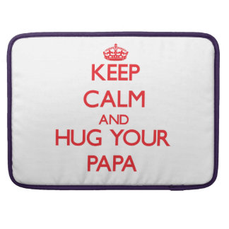 Guarde la calma y ABRACE a su papá Funda Para Macbook Pro