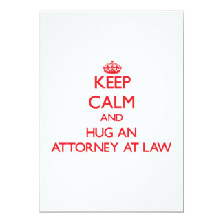 Guarde la calma y abrace a un abogado en la ley comunicados