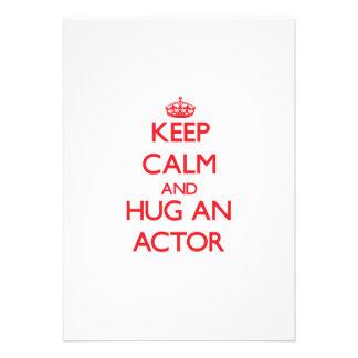 Guarde la calma y abrace a un actor comunicado personalizado