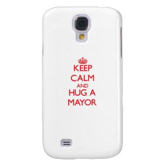 Guarde la calma y abrace a un alcalde