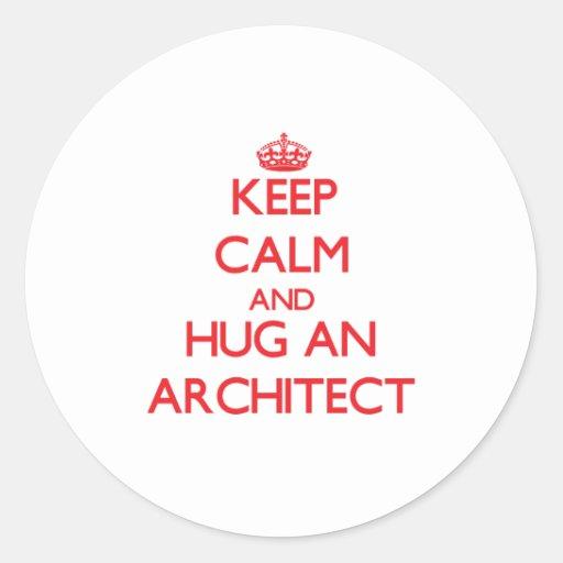 Guarde la calma y abrace a un arquitecto pegatinas redondas