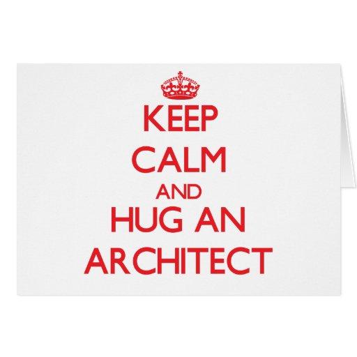 Guarde la calma y abrace a un arquitecto felicitaciones