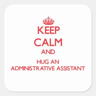 Guarde la calma y abrace a un ayudante administrat colcomania cuadrada