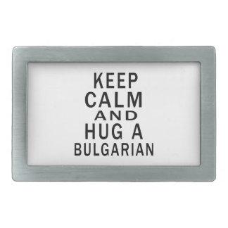 Guarde la calma y abrace a un búlgaro hebilla cinturón rectangular