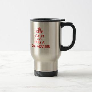 Guarde la calma y abrace a un consejero de impuest tazas de café