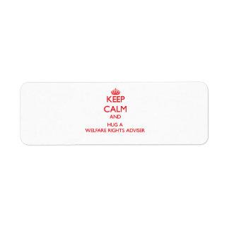 Guarde la calma y abrace a un consejero de las der etiqueta de remite
