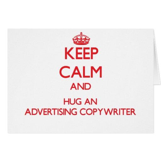 Guarde la calma y abrace a un Copywriter de la pub Tarjeta De Felicitación