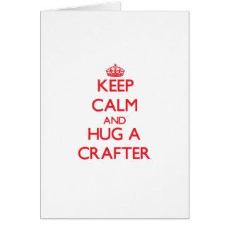 Guarde la calma y abrace a un Crafter Tarjetón