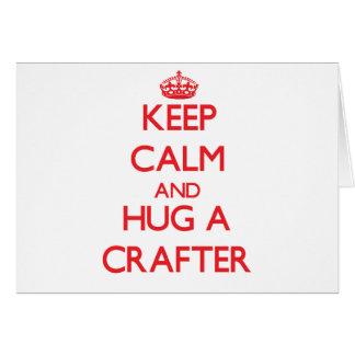 Guarde la calma y abrace a un Crafter Felicitaciones
