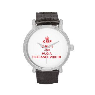 Guarde la calma y abrace a un escritor free lance relojes