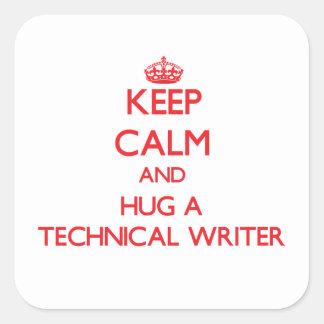 Guarde la calma y abrace a un escritor técnico etiqueta