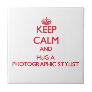 Guarde la calma y abrace a un estilista fotográfic azulejos