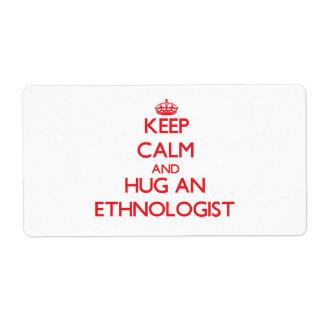 Guarde la calma y abrace a un etnólogo etiqueta de envío