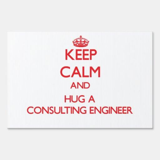 Guarde la calma y abrace a un ingeniero asesor