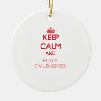 Guarde la calma y abrace a un ingeniero civil adorno para reyes