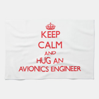 Guarde la calma y abrace a un ingeniero de la avió toallas de mano