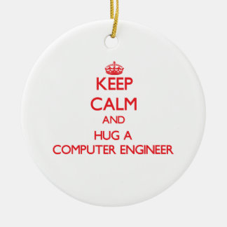 Guarde la calma y abrace a un ingeniero informátic ornamento de navidad